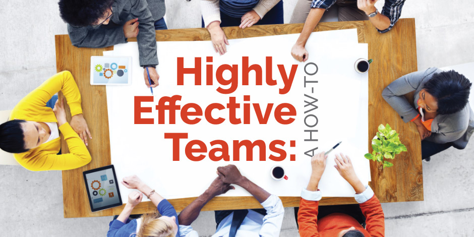 effective teams Success in the workplace depends on your ability to build a team, as well as to interact with others on that team all the caharacteristics of a good team are discussed in detail.