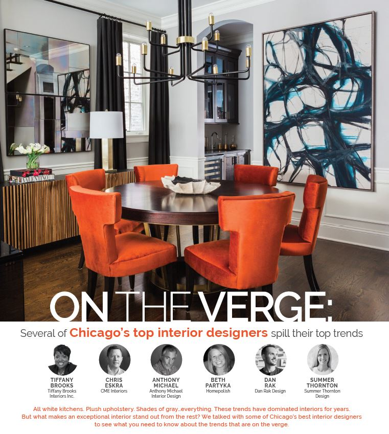 On The Verge Chicago S Top Designers Spill Their Trends Ociation Of Realtors
